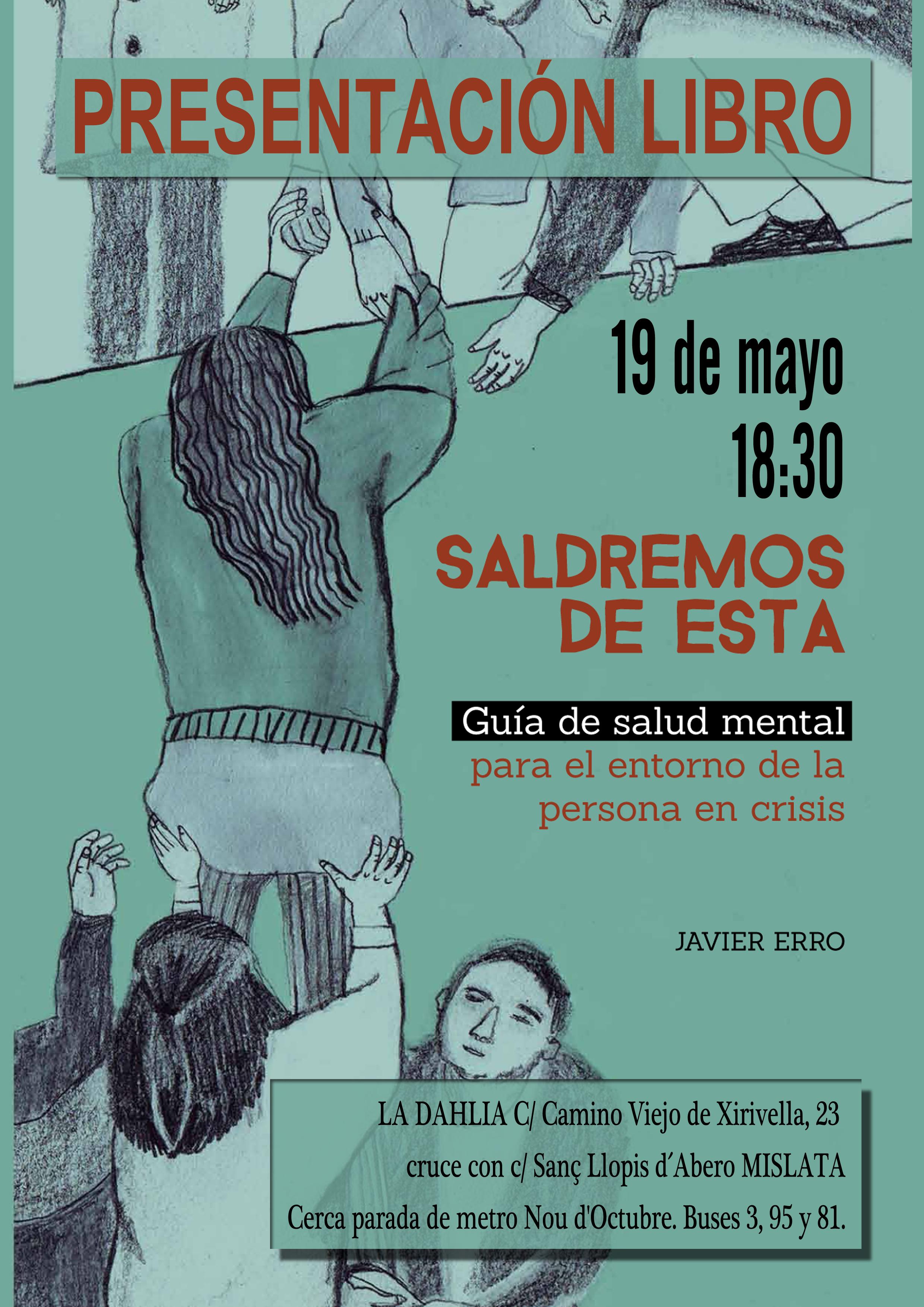 Presentación del libro SALDREMOS DE ESTA. Guía de salud mental para el entorno de la persona en crisis. de Javier Erro